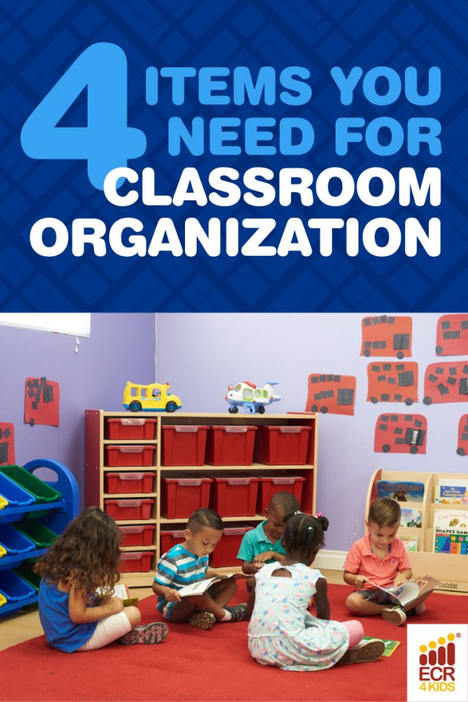 4 Items you need for classroom organization | ecr4kids educational supplies san diego ca