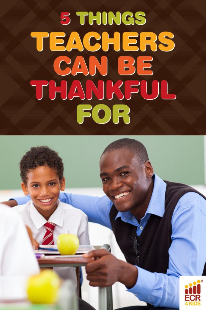 ecr4kids 5 things teachers can be thankful for
